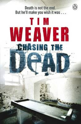 Chasing the Dead (Paperback)