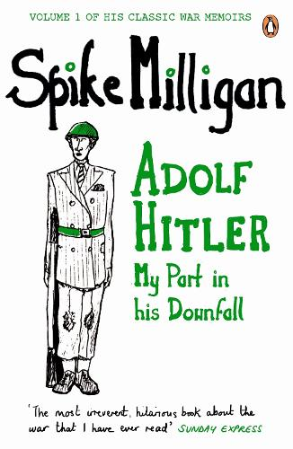 Adolf Hitler: My Part in his Downfall (Paperback)