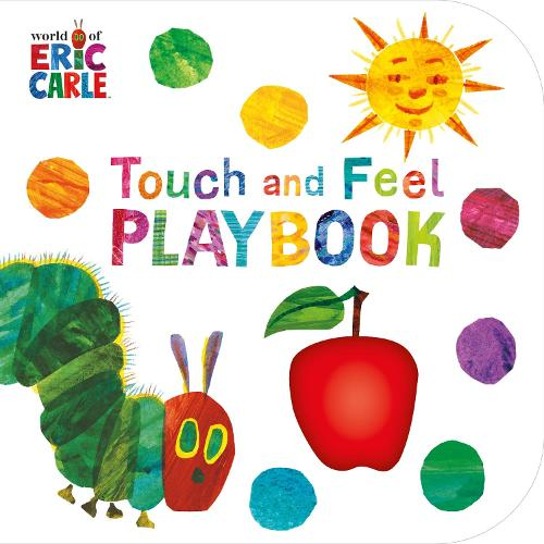 The Very Hungry Caterpillar: Touch and Feel Playbook - The Very Hungry Caterpillar (Board book)