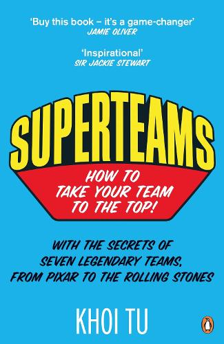 Superteams: How to Take Your Team to the Top (Paperback)
