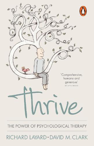 Thrive: The Power of Psychological Therapy (Paperback)
