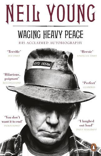 Waging Heavy Peace: A Hippie Dream (Paperback)