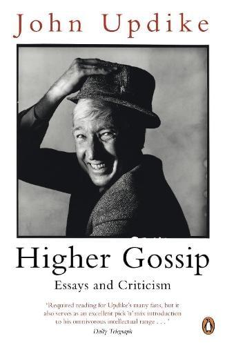 Higher Gossip: Essays and Criticism (Paperback)