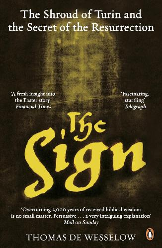 The Sign: The Shroud of Turin and the Secret of the Resurrection (Paperback)