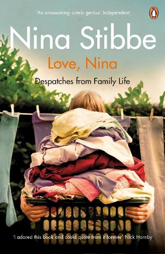 Love, Nina: Despatches from Family Life (Paperback)