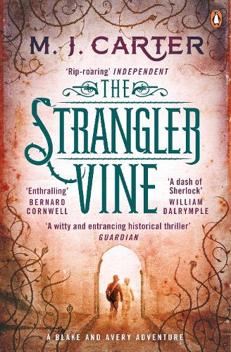 The Strangler Vine: The Blake and Avery Mystery Series (Book 1) - The Blake and Avery Mystery Series (Paperback)