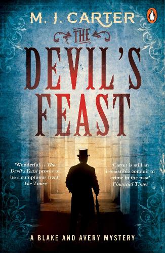 The Devil's Feast: The Blake and Avery Mystery Series (Book 3) - The Blake and Avery Mystery Series (Paperback)