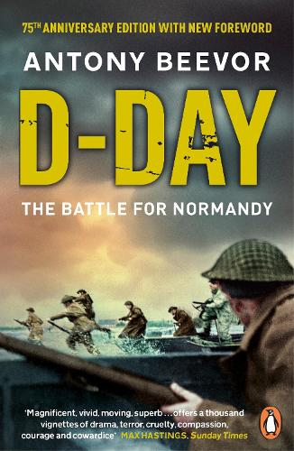 D-Day: The Battle for Normandy (Paperback)