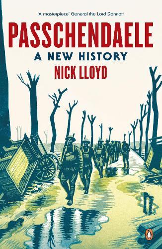Passchendaele: A New History (Paperback)
