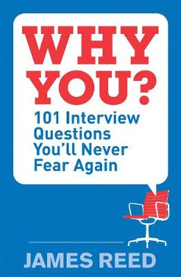 Why You?: 101 Interview Questions You'll Never Fear Again (Paperback)