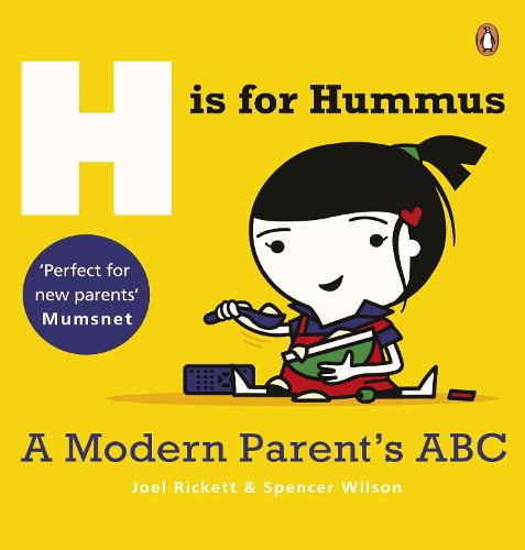 H is for Hummus: A Modern Parent's ABC (Paperback)