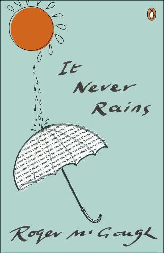 It Never Rains (Paperback)
