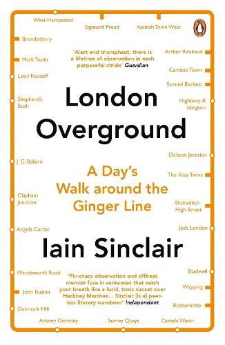 London Overground: A Day's Walk Around the Ginger Line (Paperback)