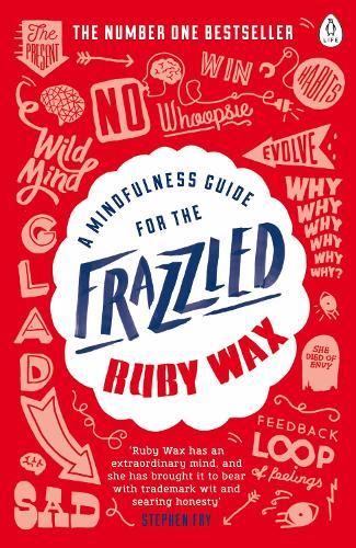 A Mindfulness Guide for the Frazzled (Paperback)