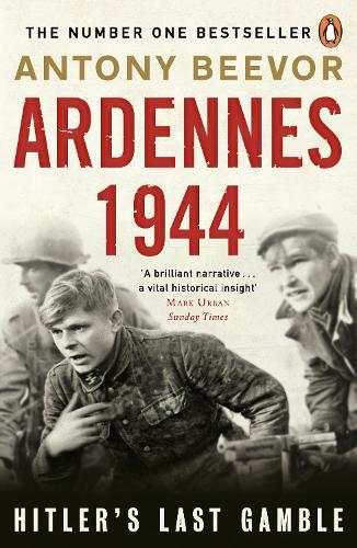 Ardennes 1944: Hitler's Last Gamble (Paperback)