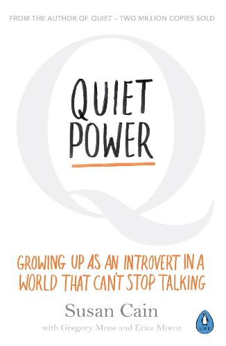 Quiet Power: Growing Up as an Introvert in a World That Can't Stop Talking (Paperback)