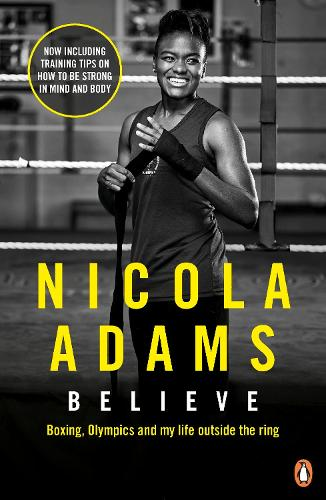 Believe: Boxing, Olympics and my life outside the ring (Paperback)