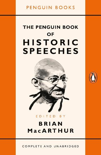 The Penguin Book of Historic Speeches (Paperback)