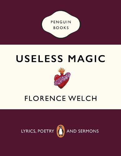 Useless Magic: Lyrics and Poetry (Paperback)