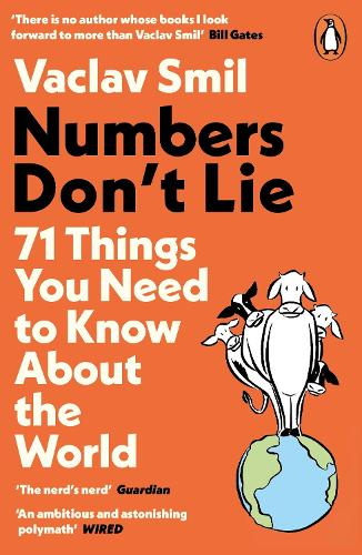 Numbers Don't Lie: 71 Things You Need to Know About the World (Paperback)