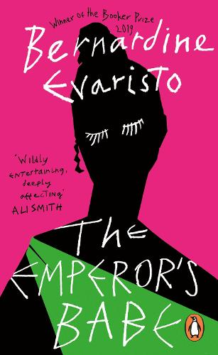 The Emperor's Babe: From the Booker prize-winning author of Girl, Woman, Other (Paperback)