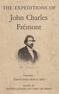 The Expeditions of John Charles Fremont: Volume 2. the Bear Flag Revolt and the Court-Martial (Hardback)