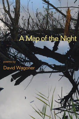 A Map of the Night - Illinois Poetry Series (Hardback)