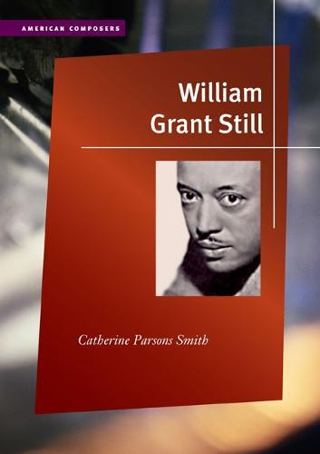 William Grant Still - American Composers (Hardback)