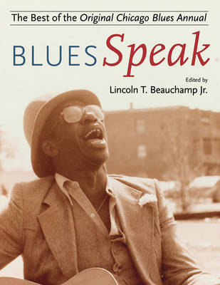 BluesSpeak: Best of the Original Chicago Blues Annual (Hardback)
