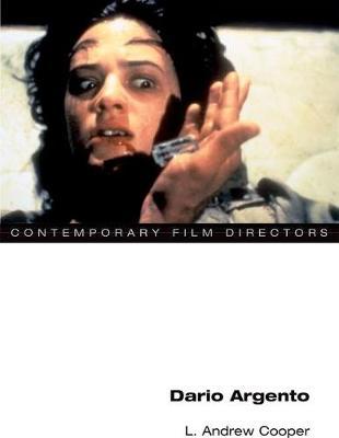 Dario Argento - Contemporary Film Directors (Hardback)