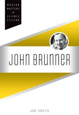 John Brunner - Modern Masters of Science Fiction (Hardback)