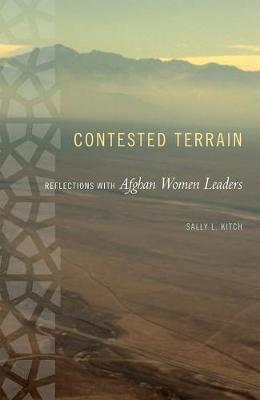 Contested Terrain: Reflections with Afghan Women Leaders (Hardback)