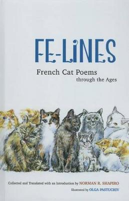 Fe-Lines: French Cat Poems through the Ages (Hardback)