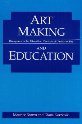Art Making and Education (Paperback)