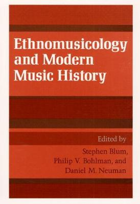 Ethnomusicology and Modern Music History (Paperback)