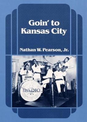 Goin' to Kansas City - Music in American Life (Paperback)