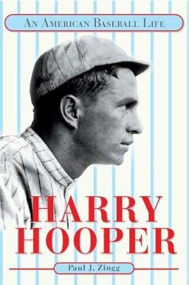 Harry Hooper: AN AMERICAN BASEBALL LIFE - Sport and Society (Paperback)