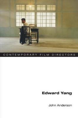 Edward Yang - Contemporary Film Directors (Paperback)