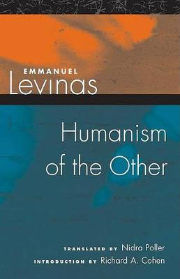 Humanism of the Other (Paperback)