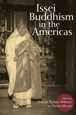 Issei Buddhism in the Americas - Asian American Experience (Paperback)
