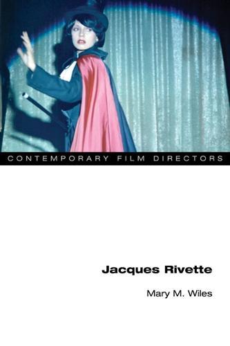 Jacques Rivette - Contemporary Film Directors (Paperback)