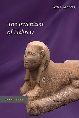 The Invention of Hebrew - Traditions (Paperback)