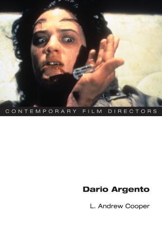 Dario Argento - Contemporary Film Directors (Paperback)