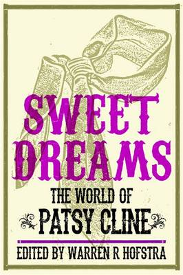 Sweet Dreams: The World of Patsy Cline - Music in American Life (Paperback)