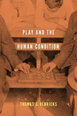 Play and the Human Condition (Paperback)