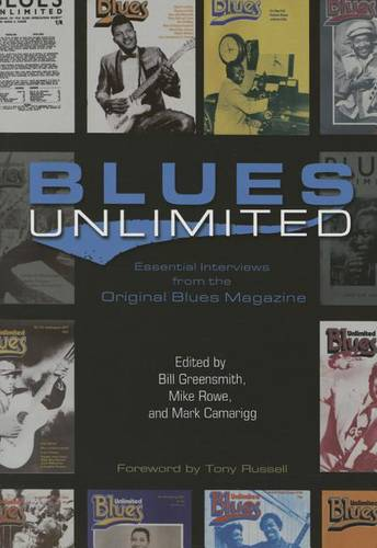 Blues Unlimited: Essential Interviews from the Original Blues Magazine - Music in American Life (Paperback)