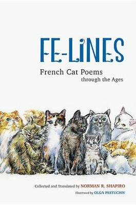 Fe-Lines: French Cat Poems through the Ages (Paperback)