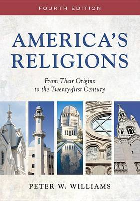 America's Religions: From Their Origins to the Twenty-first Century (Paperback)