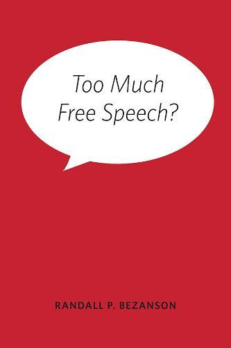 Too Much Free Speech? (Paperback)