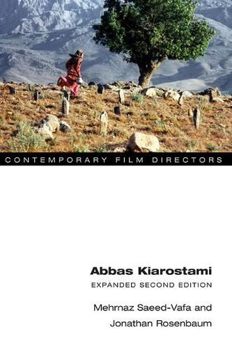 Abbas Kiarostami: Expanded Second Edition - Contemporary Film Directors (Paperback)